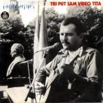 Tri put sam video Tita (1981.)